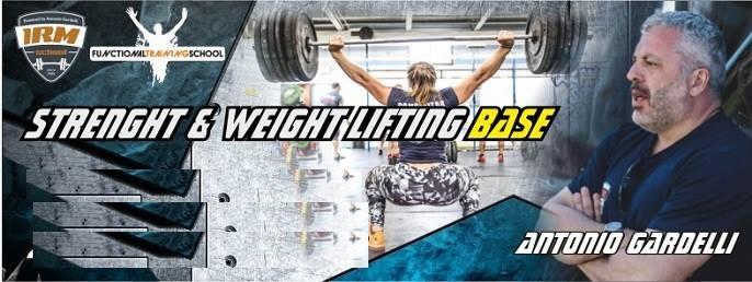 Napoli 27-28 aprile – Strength e Weight Lifting Base