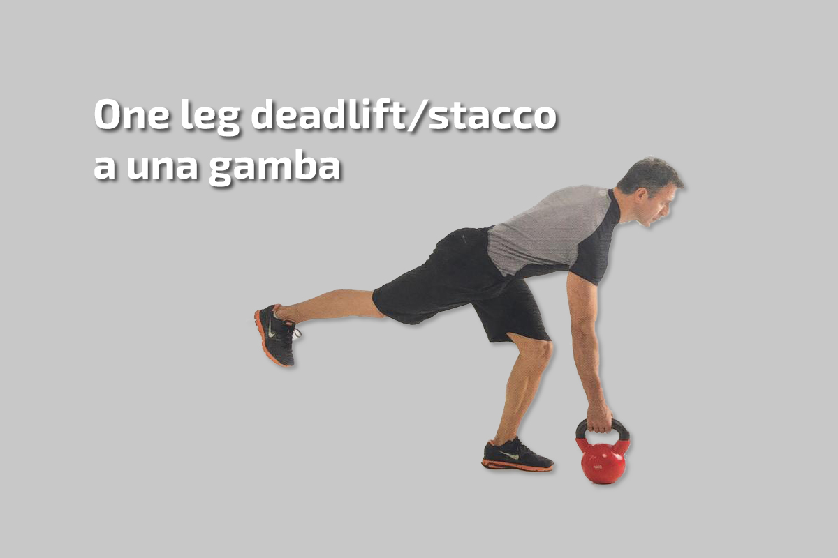 One leg deadlift/stacco a una gamba