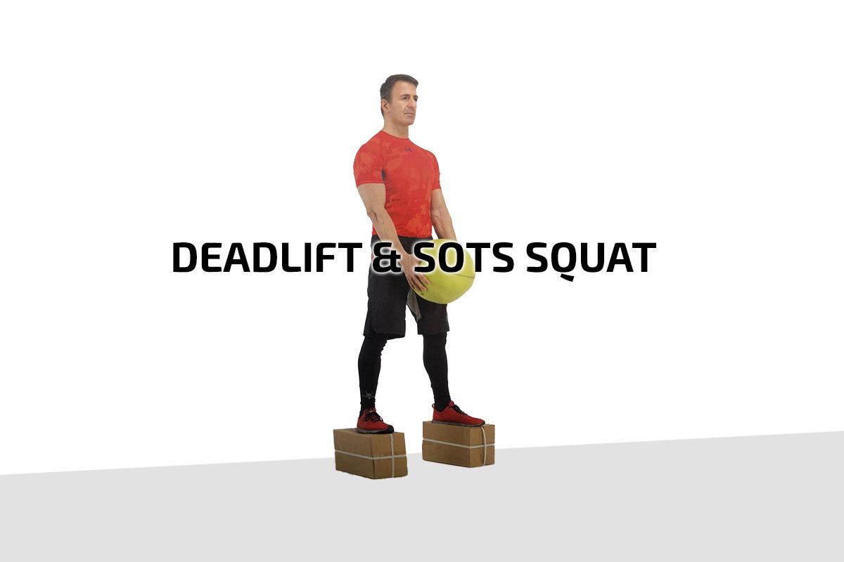 Deadlift & sots squat