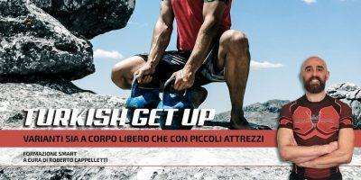 TURKISH GET UP – Roberto Cappelletti – 10 maggio