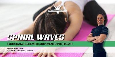 Spinal Waves – Serena Dalle Palle – 24 maggio
